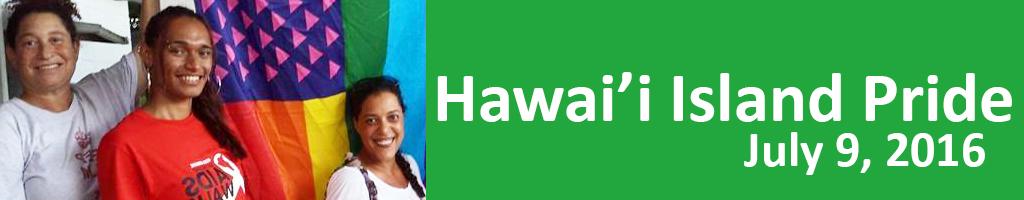 Hawaii Island Pride July 9