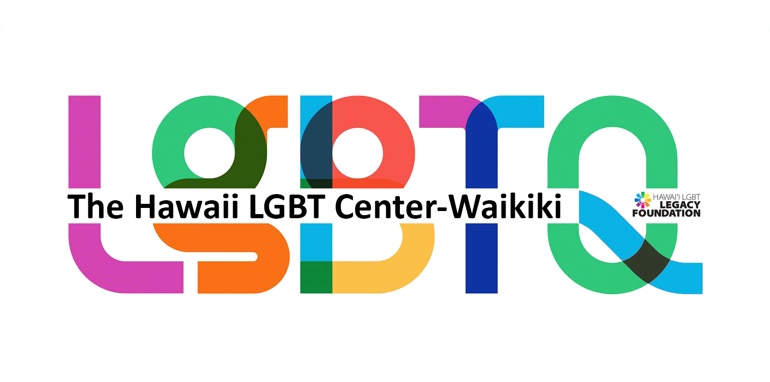 Hawaii LGBT Center - Waikiki: A Project of the Hawaii LGBT Legacy Foundation